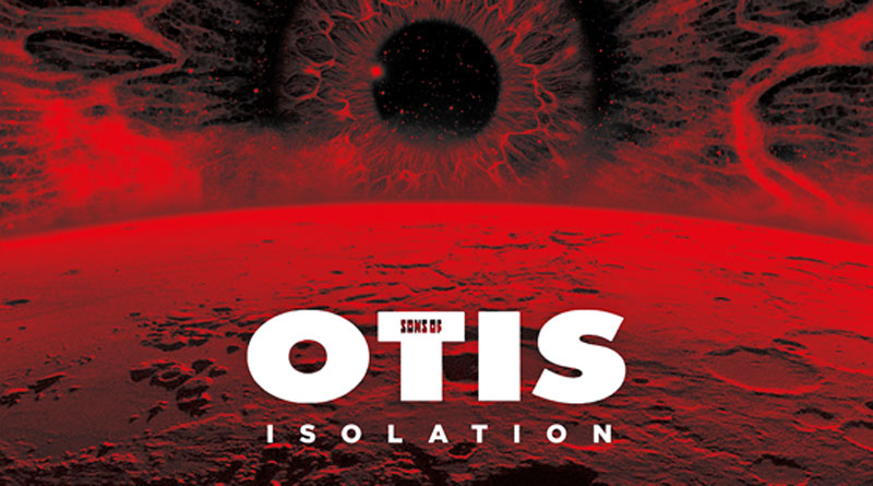 Sons Of Otis 'Isolation'