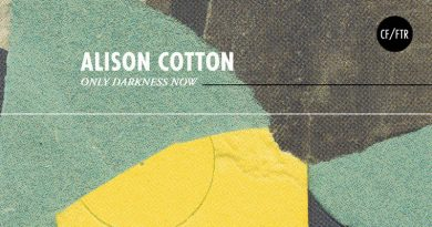 Alison Cotton 'Only Darkness Now'