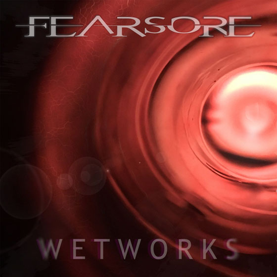 Fearsore 'Wetworks'