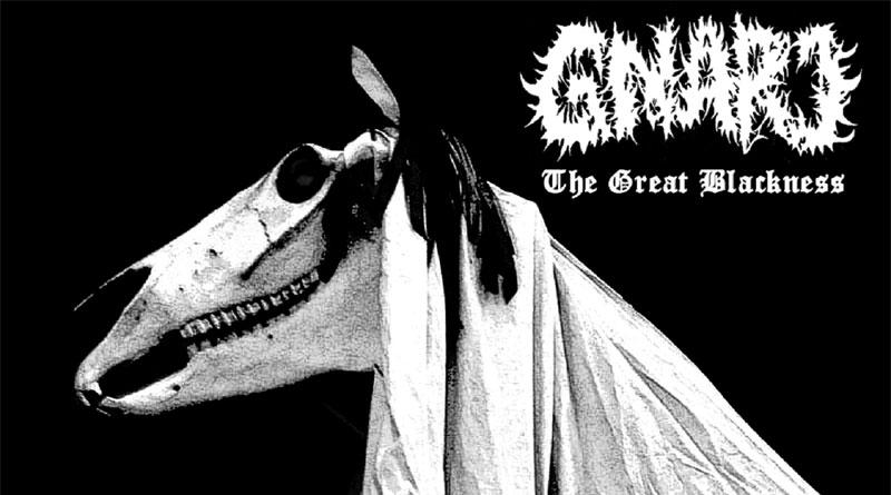 Gnarl 'The Great Blackness'