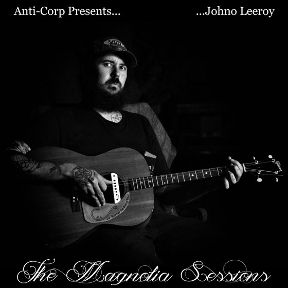 Johno Leeroy 'The Magnolia Sessions'