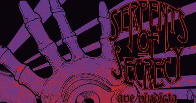 Serpents Of Secrecy 'Ave Vindicta'