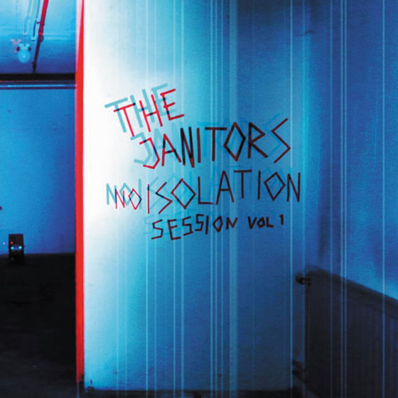 The Janitors 'Noisolation Session Vol. 1'