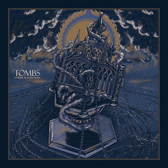 Tombs 'Under Sullen Skies'