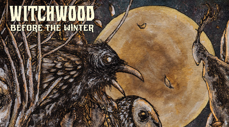 Review: Witchwood 'Before The Winter'