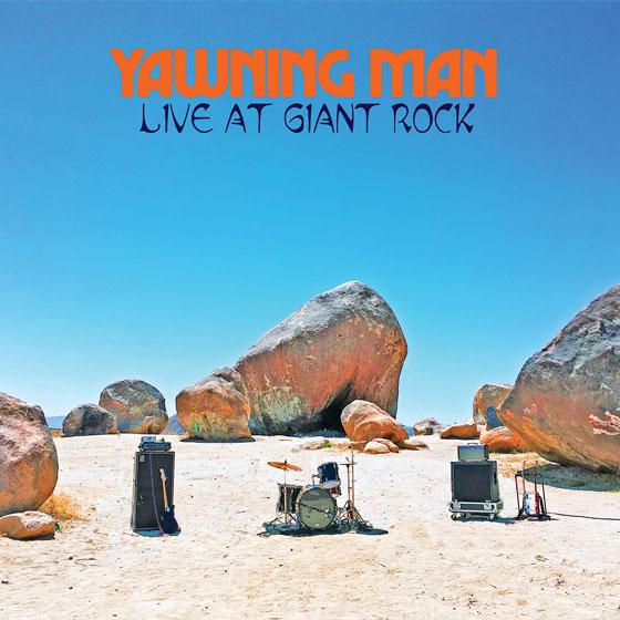 Yawning Man 'Live At Giant Rock'