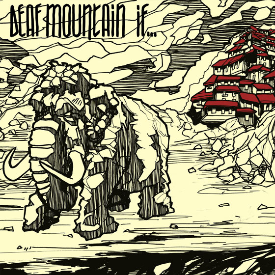 Deaf Mountain 'If…'