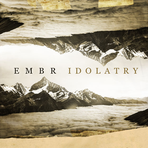 Embr 'Idolatry'