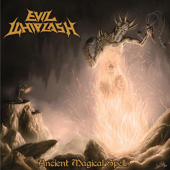 Evil Whiplash 'Ancient Magic Spells'