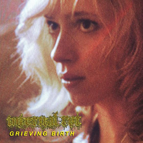 Internal Rot 'Grieving Birth'