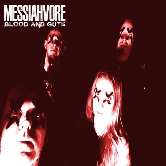 Messiahvore 'Blood & Guts'