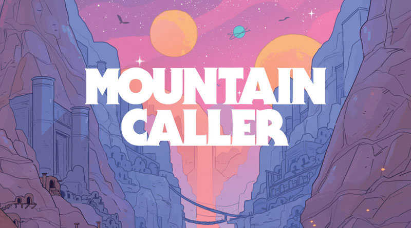 Mountain Caller 'Chronicle I: The Truthseeker'