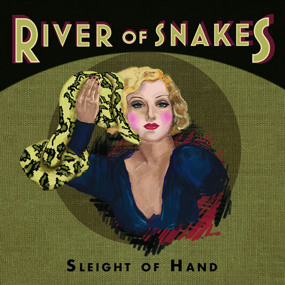 River Of Snakes 'Sleight Of Hand'