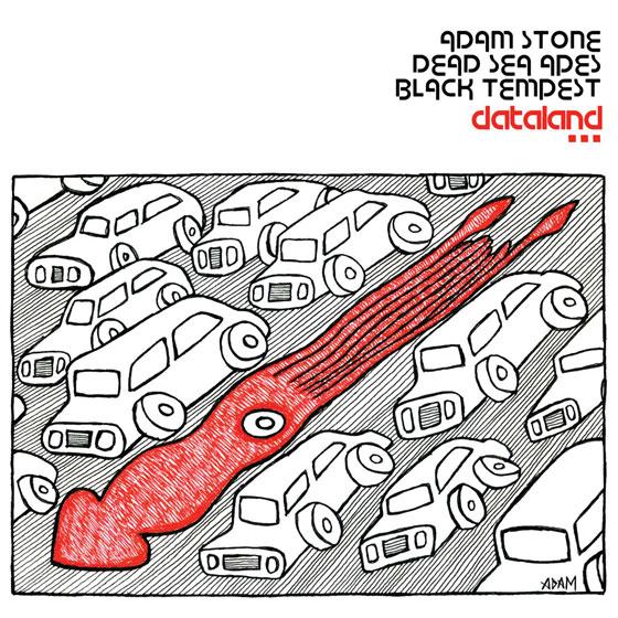 Dead Sea Apes, Adam Stone & Black Tempest 'Dataland'