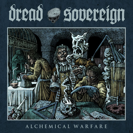 Dread Sovereign 'Alchemical Warfare'