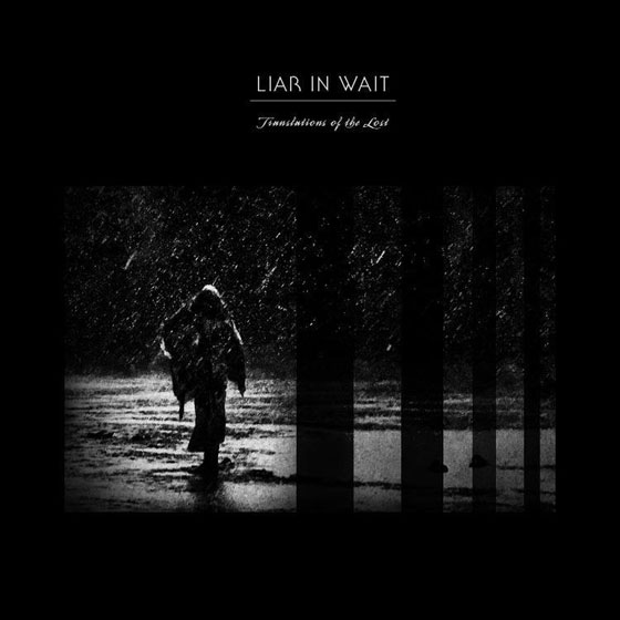 Liar In Wait 'Translations Of The Lost'