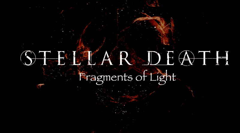 Stellar Death 'Fragments Of Light'