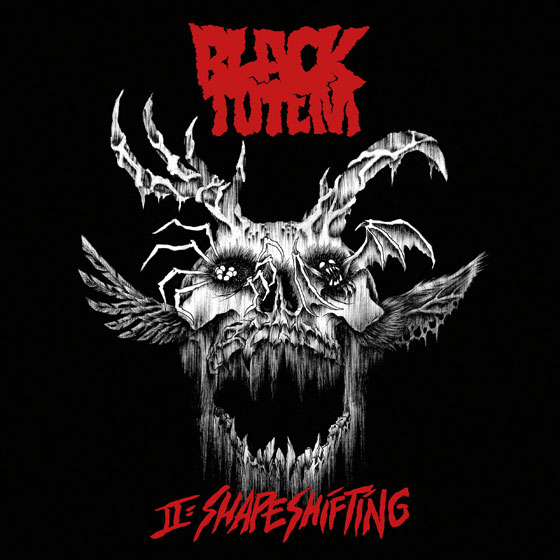 Black Totem 'II: Shapeshifting'