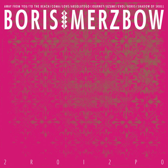 Boris With Merzbow '2R0I2P0'