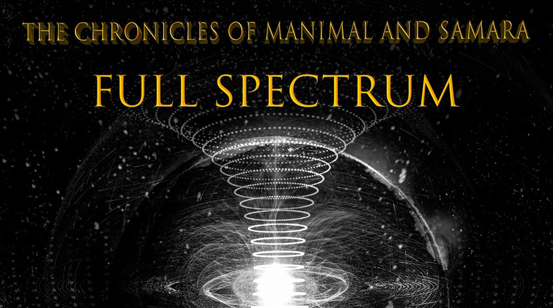 The Chronicles Of Manimal And Samara 'Full Spectrum'