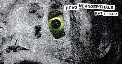 Dead Neanderthals 'Rat Licker'