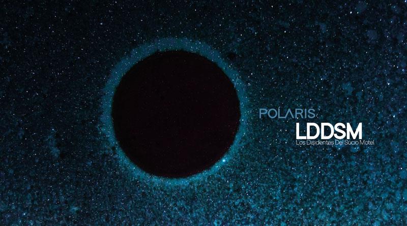 Los Disidentes Del Sucio Motel 'Polaris'