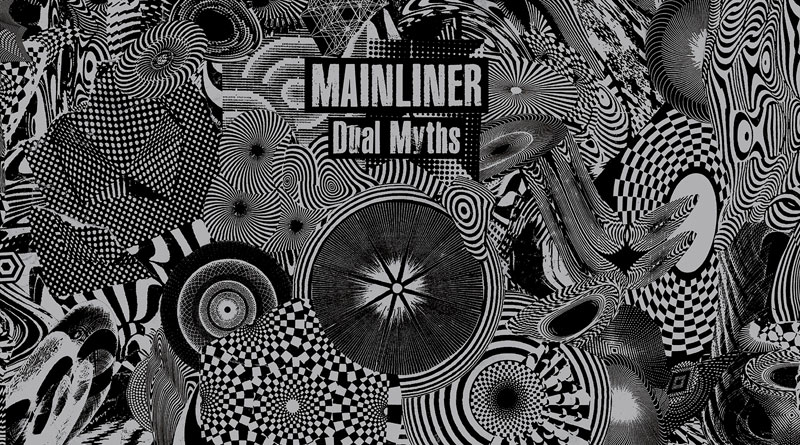 Mainliner 'Dual Myths'
