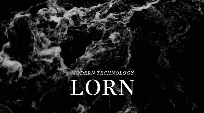 Modern Technology 'Lorn'