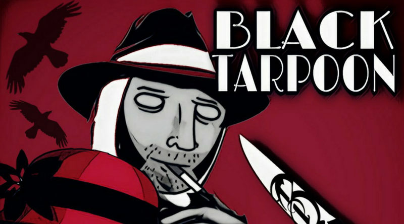 Black TarPoon 'Ten Thousand Throats'