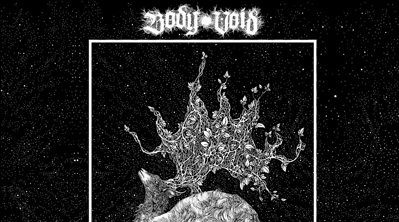 Body Void 'Bury Me Beneath This Rotting Earth'