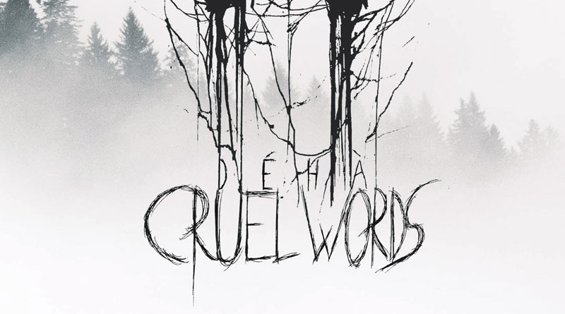 Déhà 'Cruel Words'