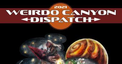 Weirdo Canyon Dispatch 2021 - Friday