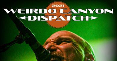 Weirdo Canyon Dispatch 2021 - Saturday