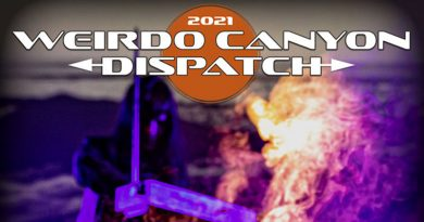 Weirdo Canyon Dispatch 2021 - Sunday