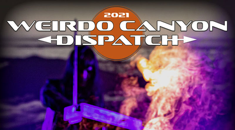 Weirdo Canyon Dispatch 2021 – Issue #3 Now Available