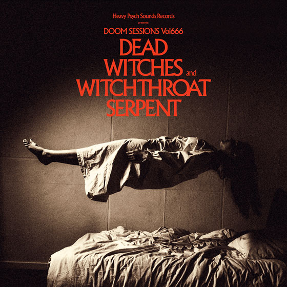 Dead Witches and Witchthroat Serpent 'Doom Sessions Vol. 666'