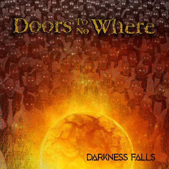Doors To No Where 'Darkness Fall'
