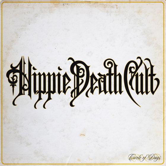 Hippie Death Cult 'Circle Of Days'