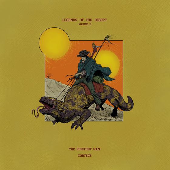 Legends Of The Desert: Volume 2 – The Penitent Man & Cortége