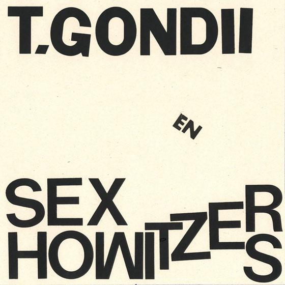 T.Gondii & Sex Howitzers 'Keihard'