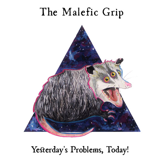The Malefic Grip 'Yesterday's Problems, Today!'