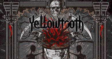 Yellowtooth 'The Burning Illusion'