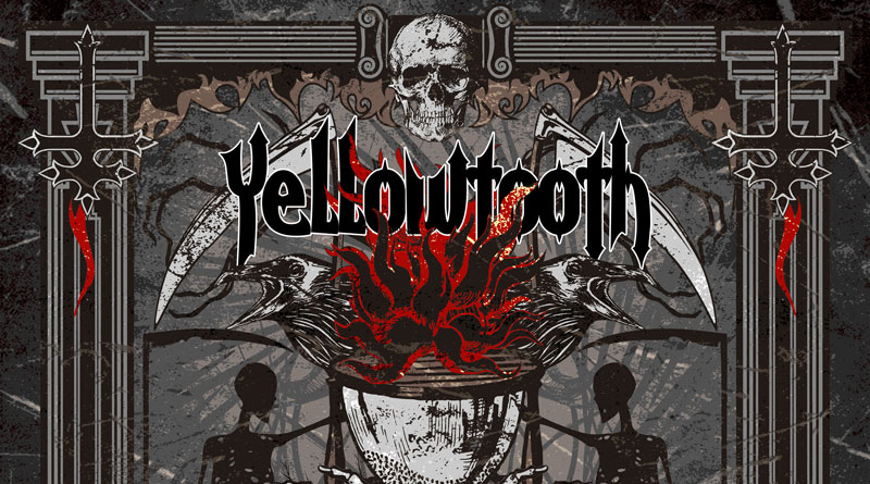 Yellowtooth 'The Burning Illusion'