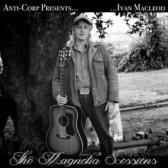 Ivan Macleod 'The Magnolia Sessions'