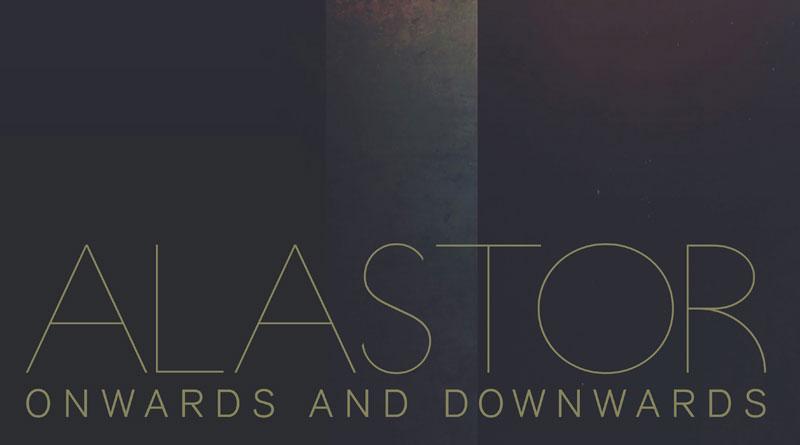 Alastor 'Onwards And Downwards'