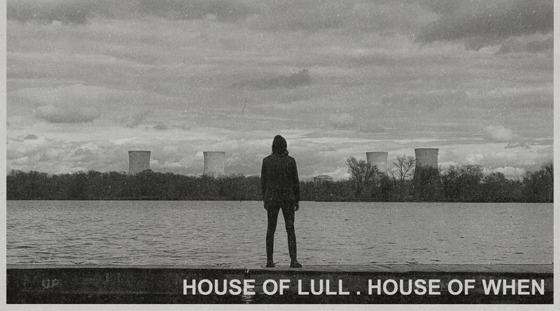 Alexis Marshall 'House Of Lull . House Of When'