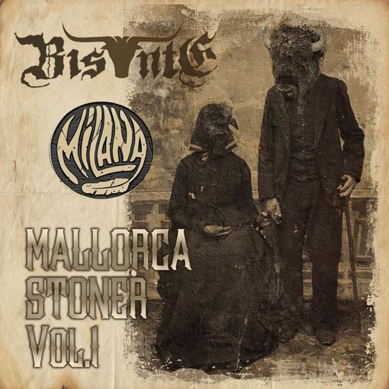 Bis·Nte & Milana 'Mallorca Stoner Vol.1'