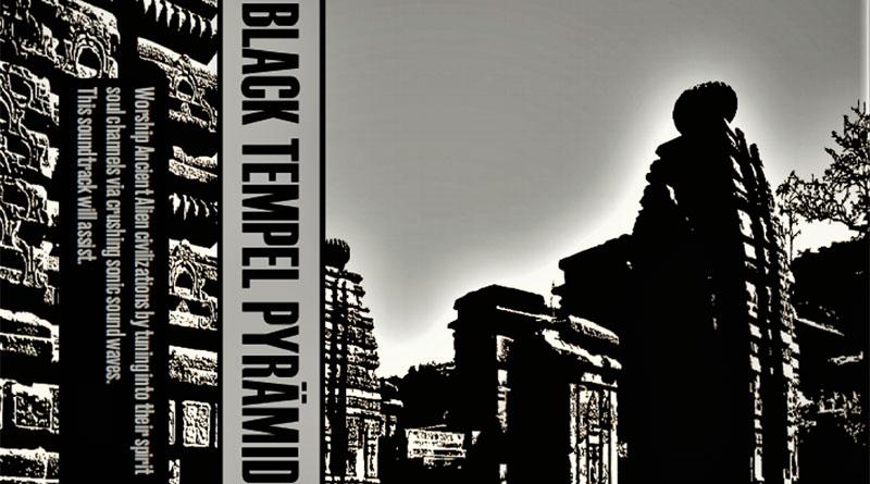 Black Tempel Pyrämid 'Ancient Hymns & Incantations'