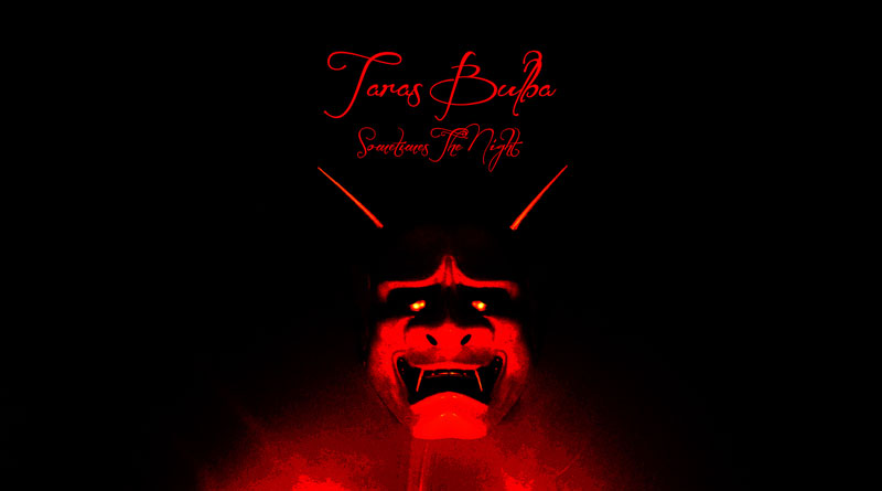 Taras Bulba 'Sometimes The Night'