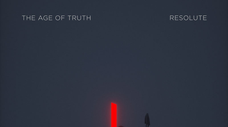 The Age Of Truth 'Resolute'